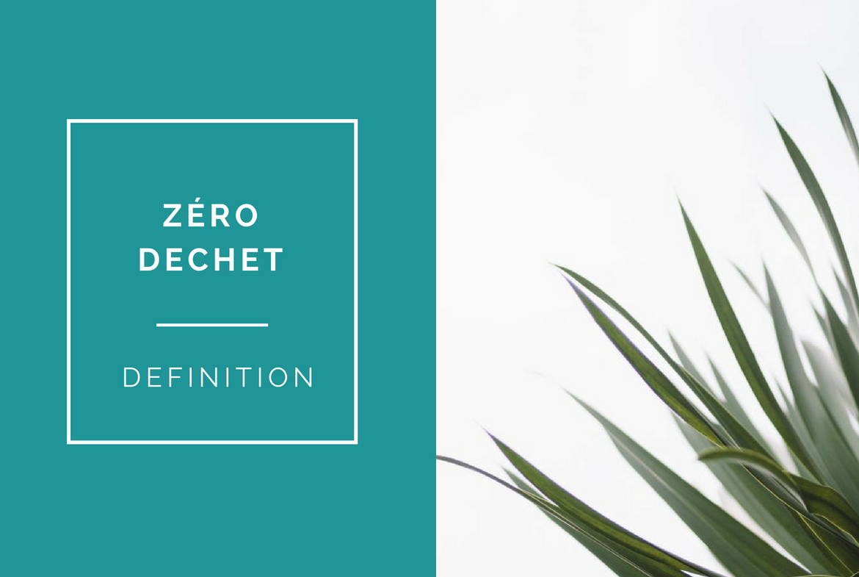 zero dechet definition