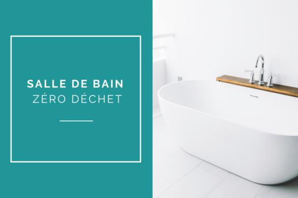 salle de bain zero dechet