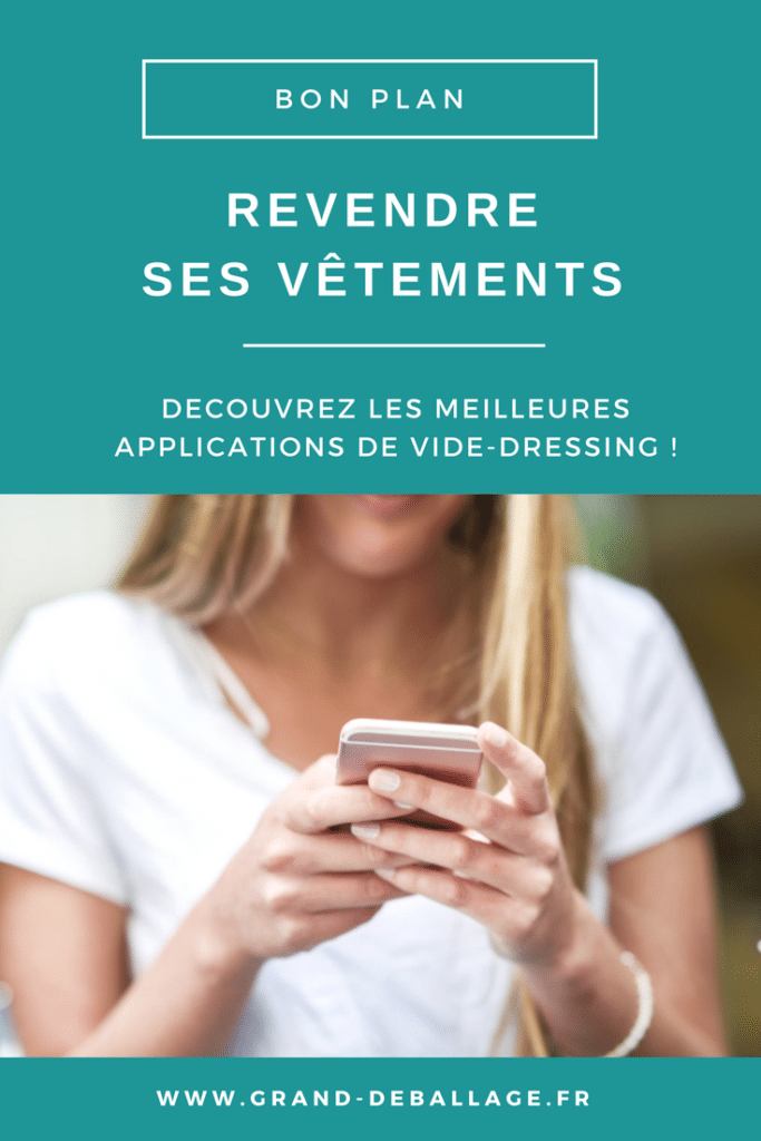 REVENDRE SES VETEMENTS. APPLICATIONS VIDE DRESSING