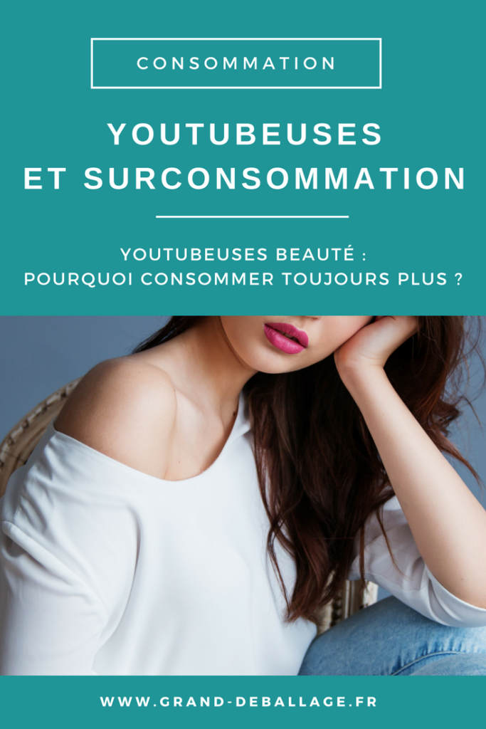 CONSOMMATION YOUTUBEUSES BEAUTE DANGER