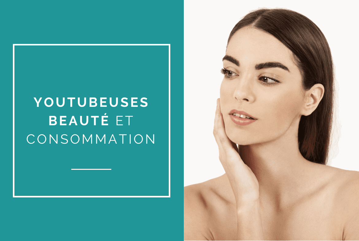 surconsommation-youtubeuses-beaute
