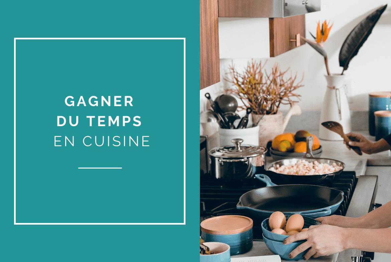 comment-gagner-du-temps-en-cuisine-meal-prep