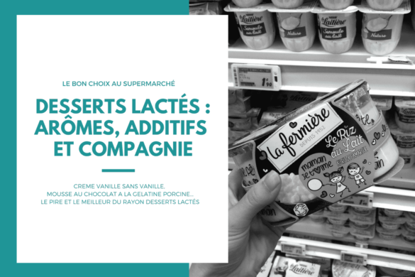 additifs-desserts-supermarche-1