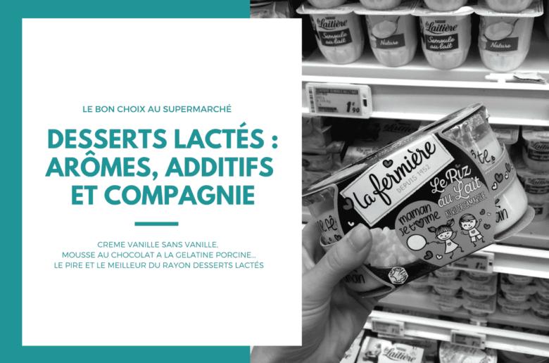 additifs dans les desserts et yaourts
