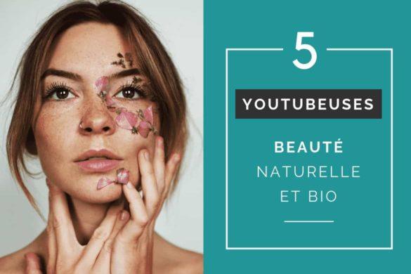 influenceuses-youtubeuses-beaute-bio