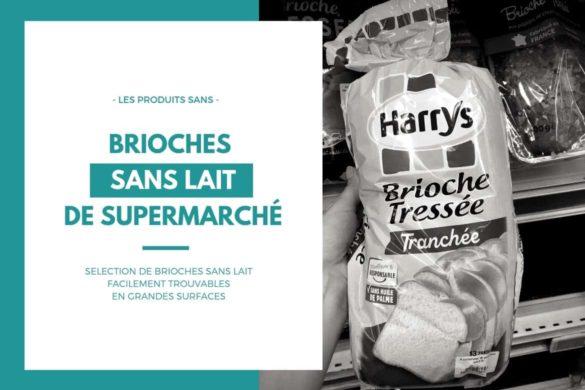 trouver-brioches-sans-lait-supermarche