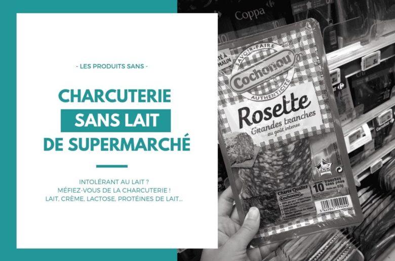 charcuterie-lait-lactose-produits-laitiers