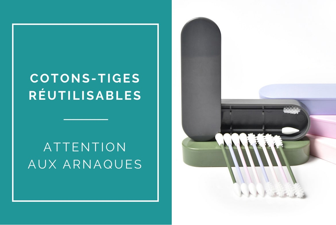 cotons-tiges-silicones-avis-arnaques