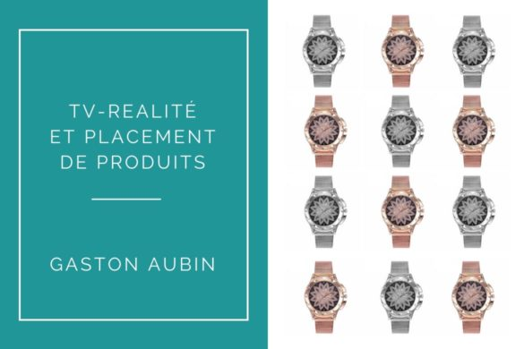 gaston-aubin-tele-realite-placement-produit