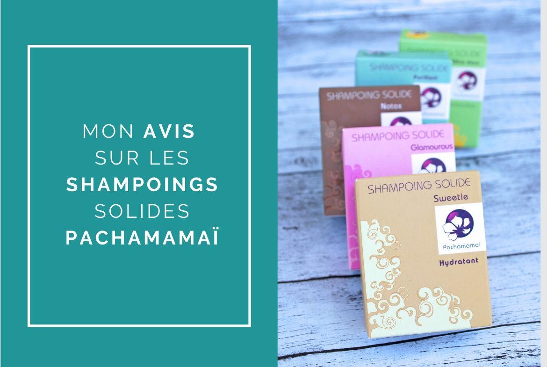 shampoings-solides-pachamamai-mon-avis