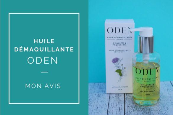 avis-huile-demaquillante-oden-nouvelle-formule