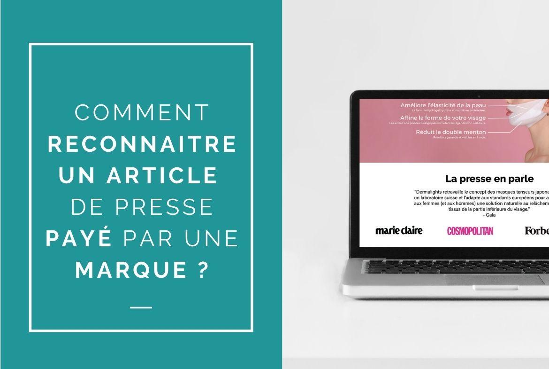 COMMENT RECONNAITRE UN ARTICLE DE PRESSE PAYE PAR UNE MARQUE