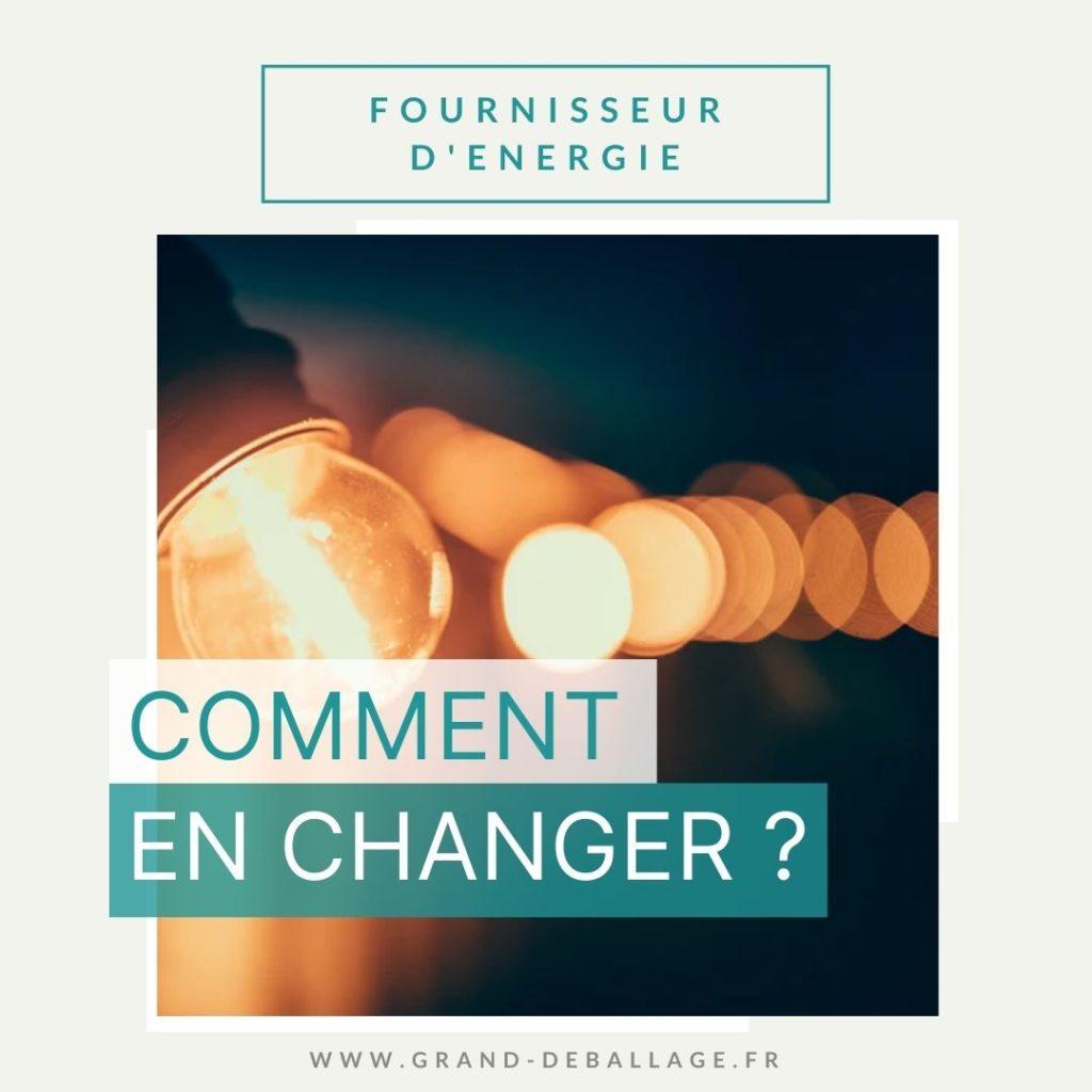 comment-changer-fournisseur-energie