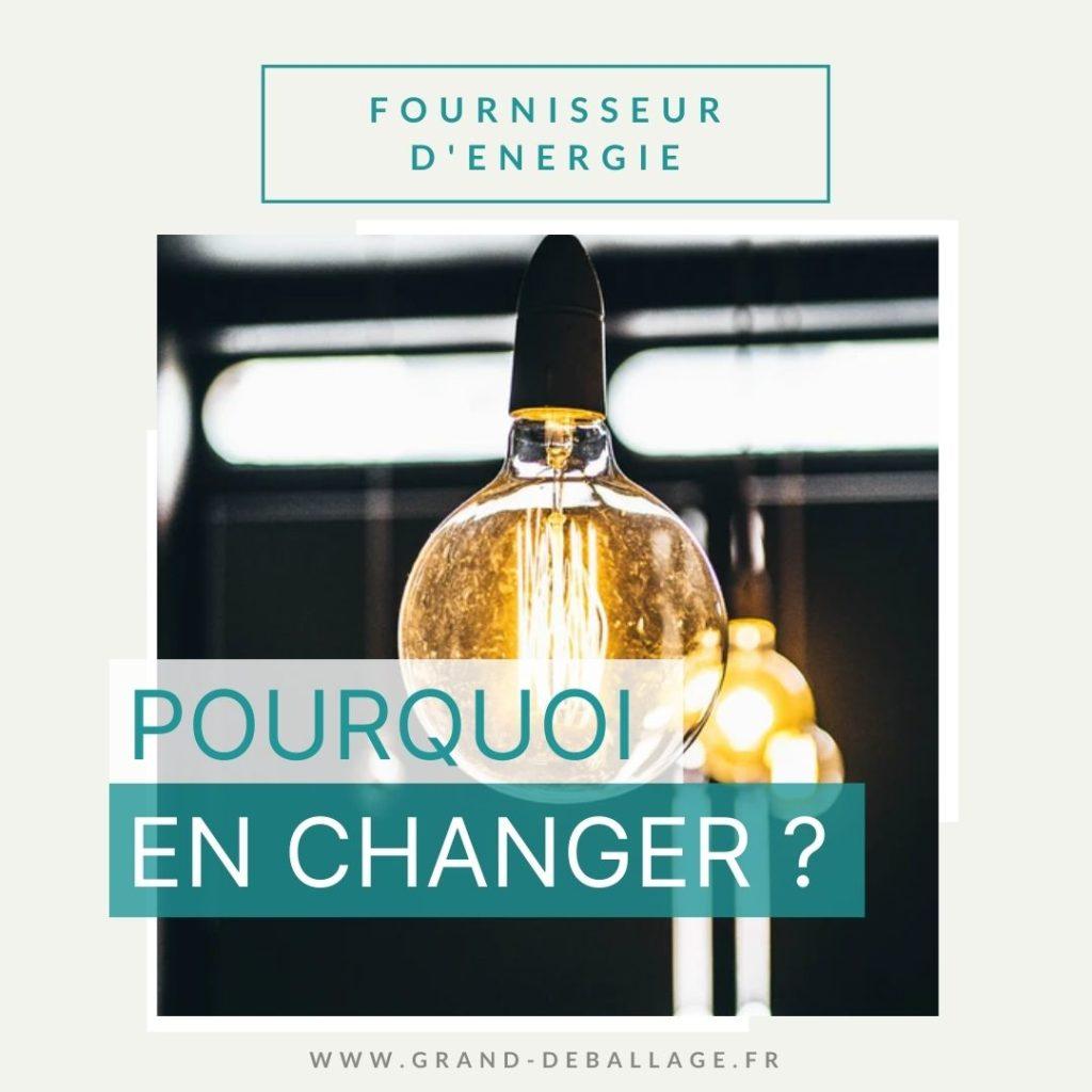pourquoi-changer-fournisseur-energie